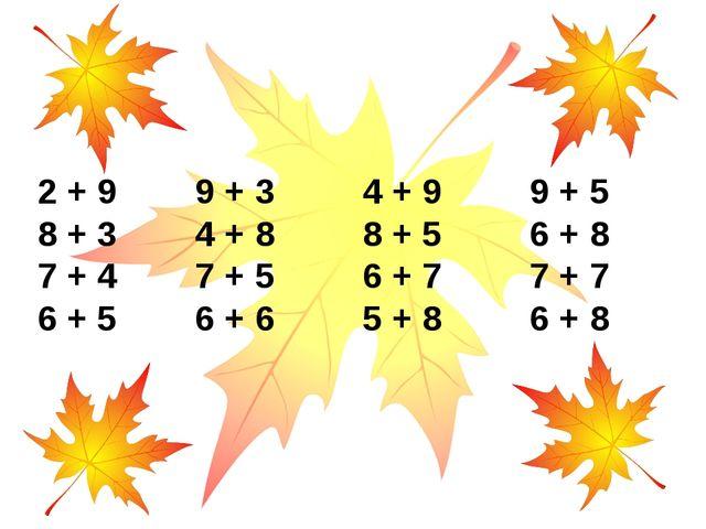 2 + 9 9 + 3 4 + 9 9 + 5 8 + 3 4 + 8 8 + 5 6 + 8 7 + 4 7 + 5 6 + 7 7 + 7 6 + 5...