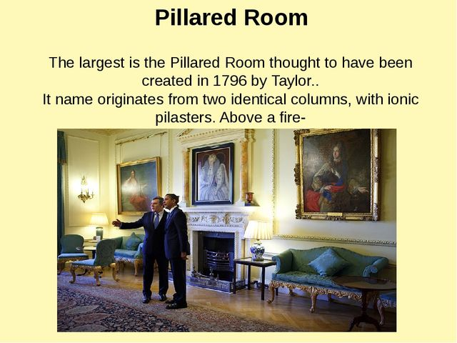 The largest is the Pillared Room thought to have been created in 1796 by Tayl...