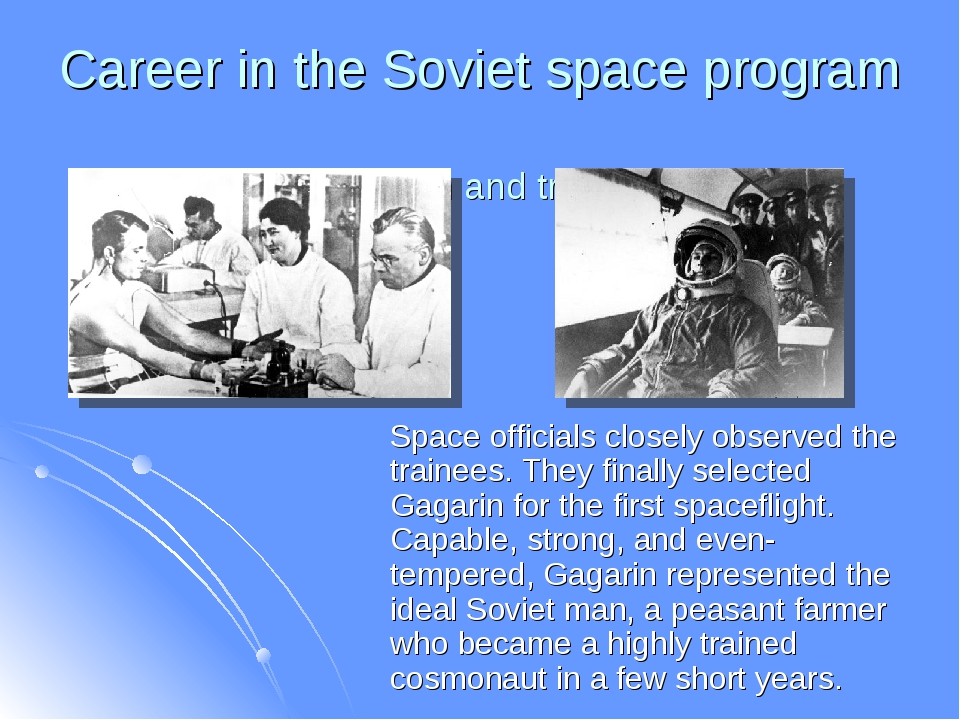 Career in the Soviet space program Selection and training Space officials clo...