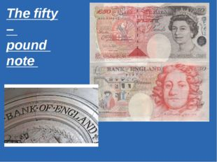 The fifty – pound note