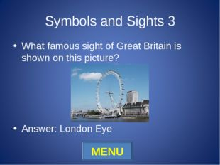 Symbols and Sights 3 What famous sight of Great Britain is shown on this pict