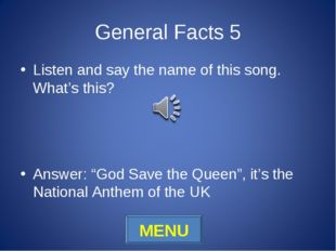 "General Facts 5 Listen and say the name of this song. What's this? Answer: ""G"