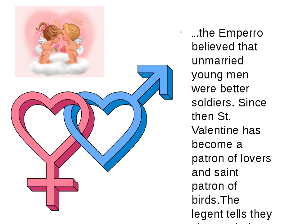 ...the Emperro believed that unmarried young men were better soldiers. Since...