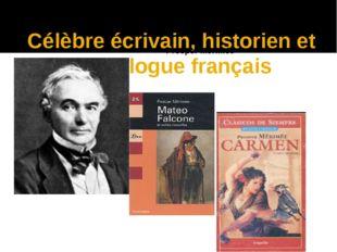 Célèbre écrivain, historien et archéologue français Prosper Mérimée
