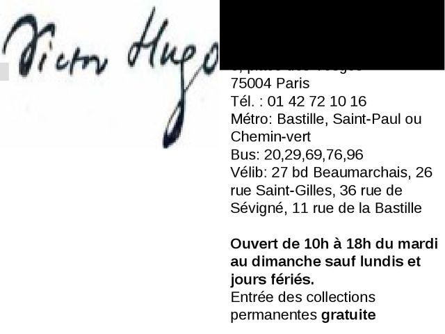 Votre visite à la Maison de Victor Hugo (Paris) Hôtel de Rohan-Guéménée 6, p...