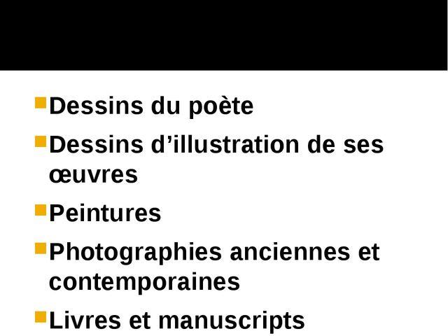 Dessins du poète Dessins d'illustration de ses œuvres Peintures Photographies...