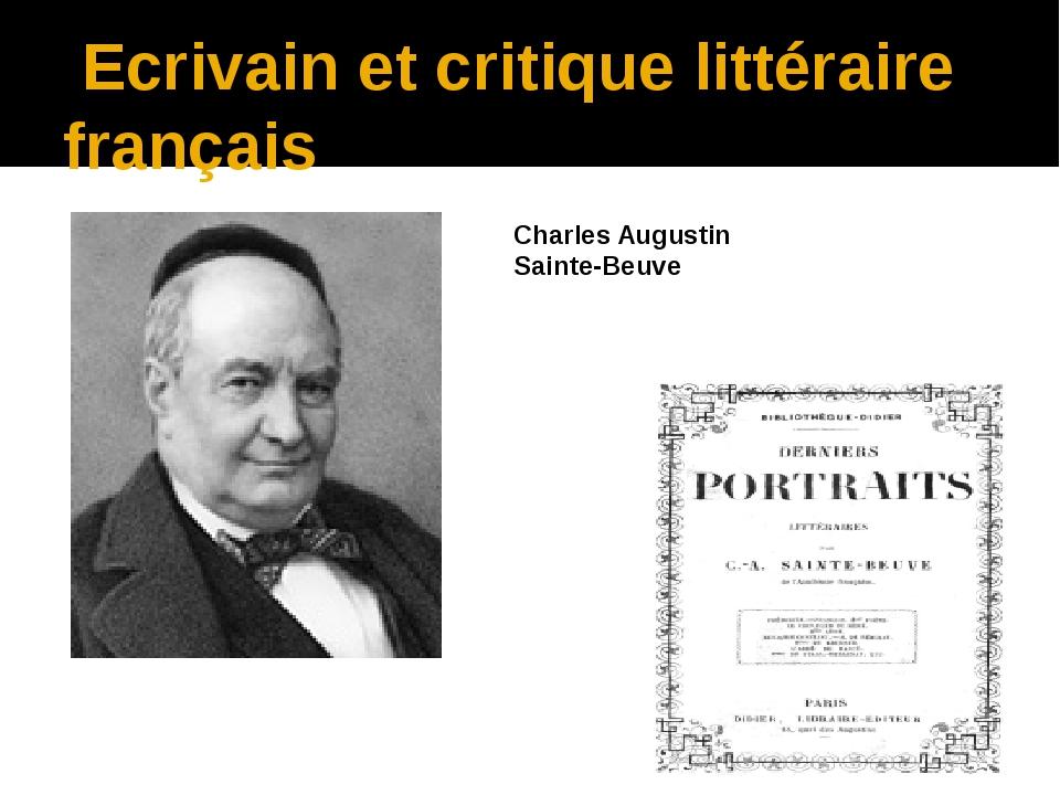 Ecrivain et critique littéraire français Charles Augustin Sainte-Beuve