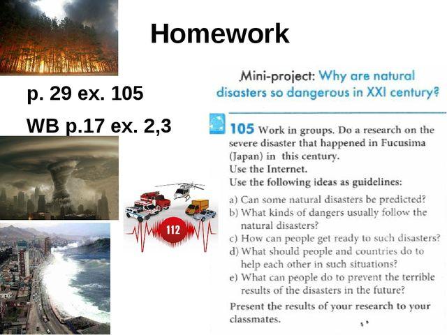 Homework p. 29 ex. 105 WB p.17 ex. 2,3