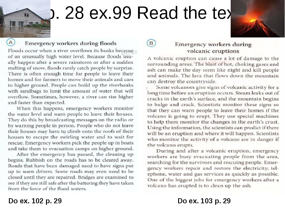 p. 28 ex.99 Read the text Do ex. 102 p. 29 Do ex. 103 p. 29