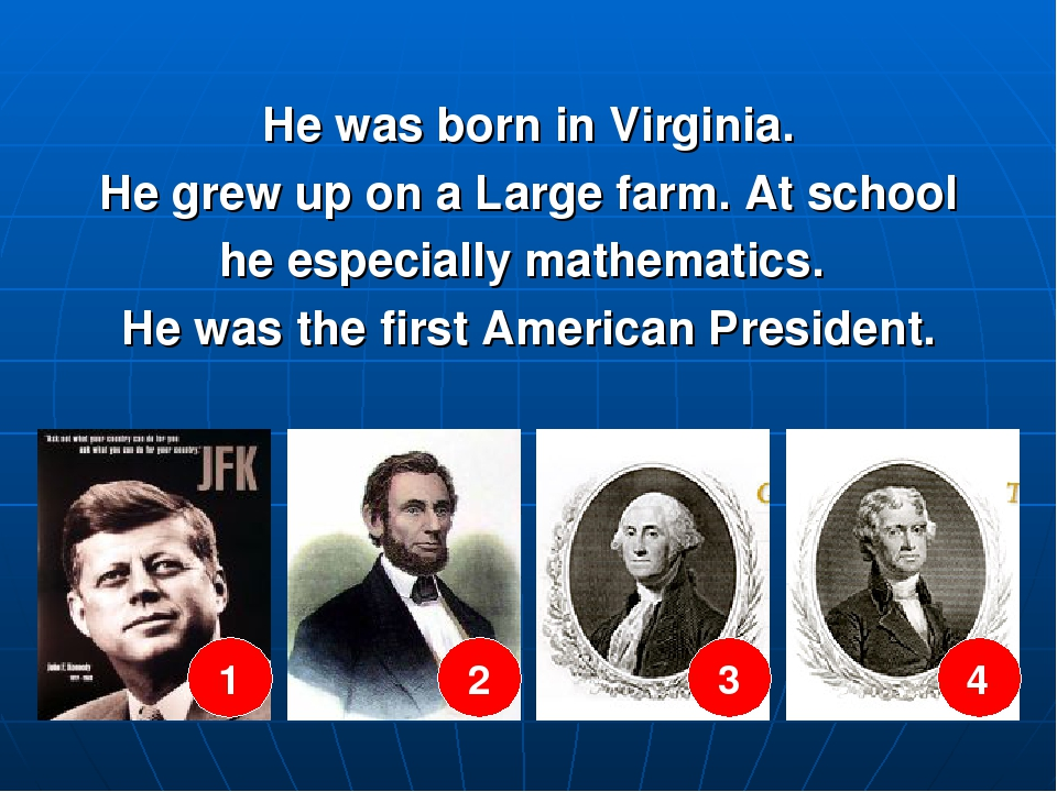 He was born in Virginia. He grew up on a Large farm. At school he especially...
