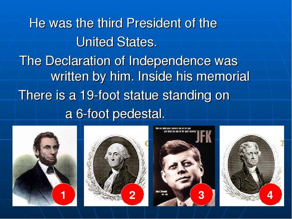 He was the third President of the United States. The Declaration of Independ...