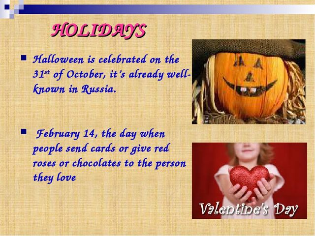Halloween is celebrated on the 31st of October, it's already well-known in Ru...