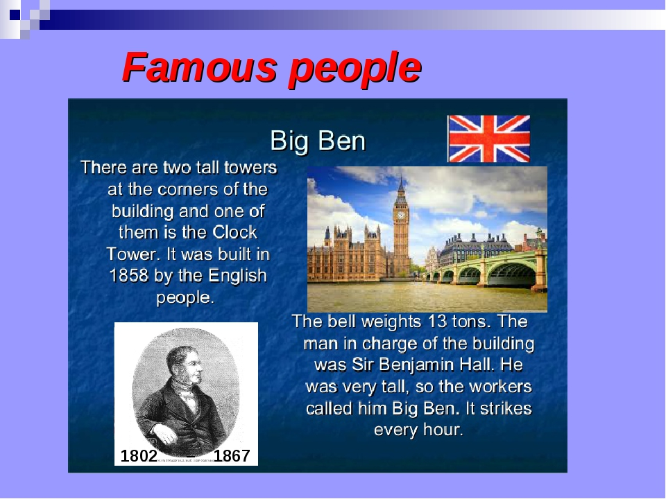 Famous people The Tower Bridge was opened in 1893. Its towers are 65 metres....