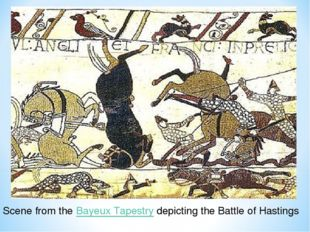 Scene from theBayeux Tapestrydepicting the Battle of Hastings