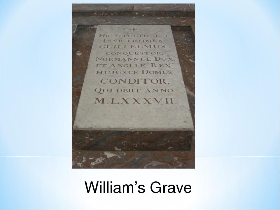 William's Grave