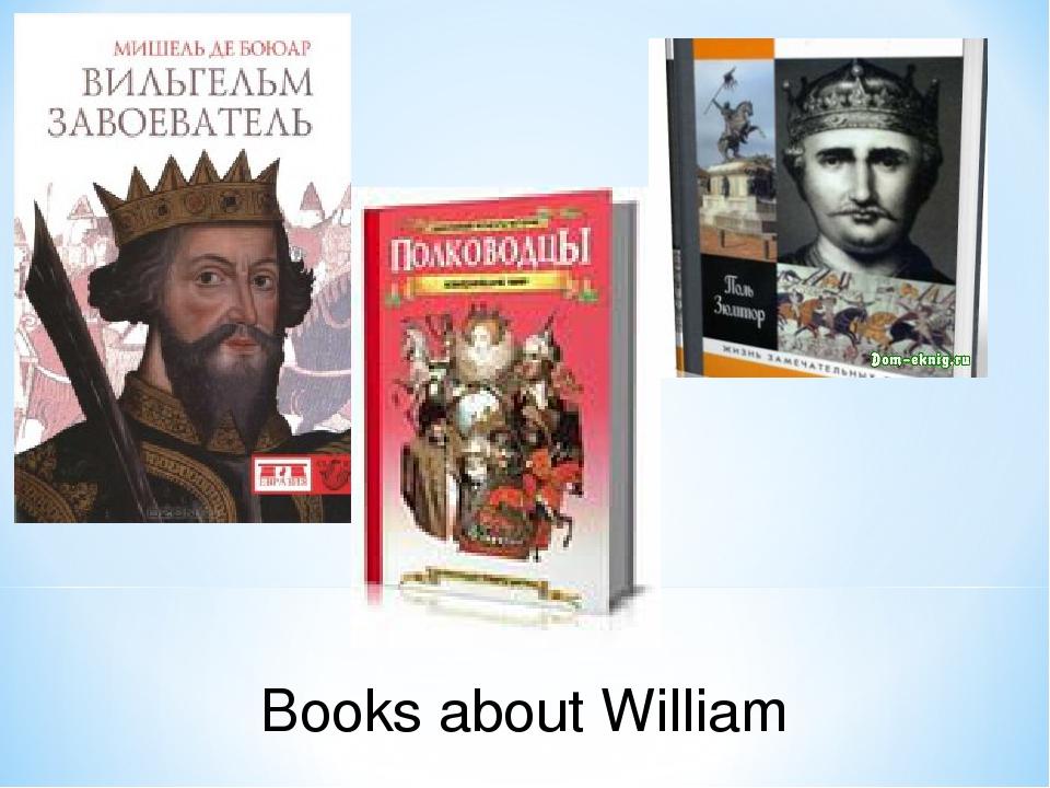 Books about William