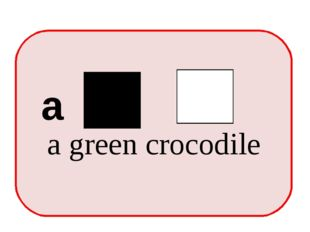 a green crocodile a