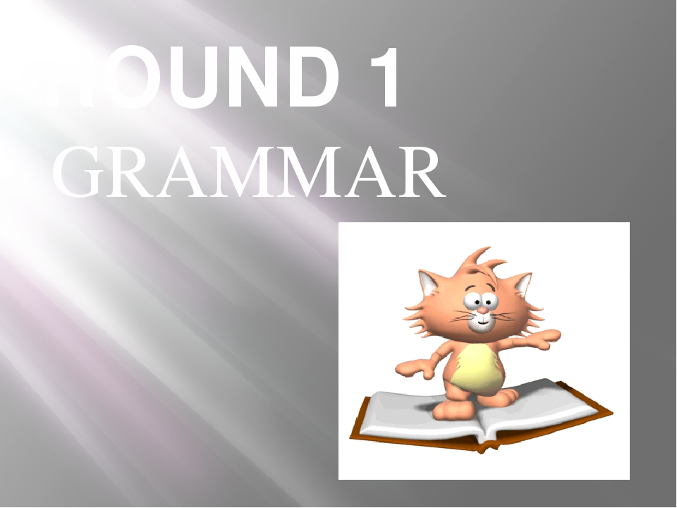 ROUND 1 GRAMMAR