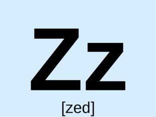 Zz [zed]