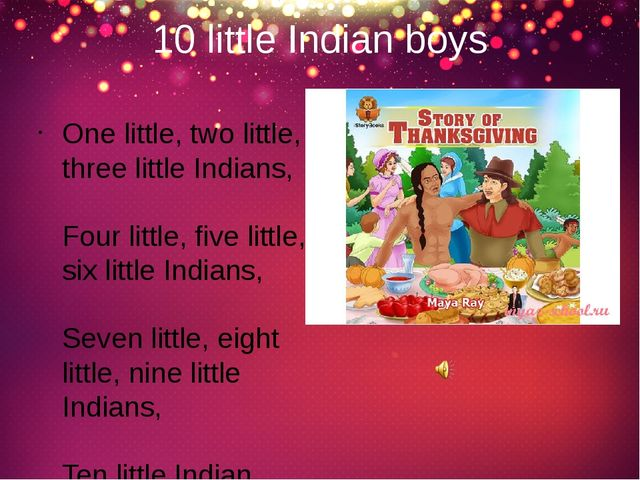 10 little Indian boys One little, two little, three little Indians,  Four lit...