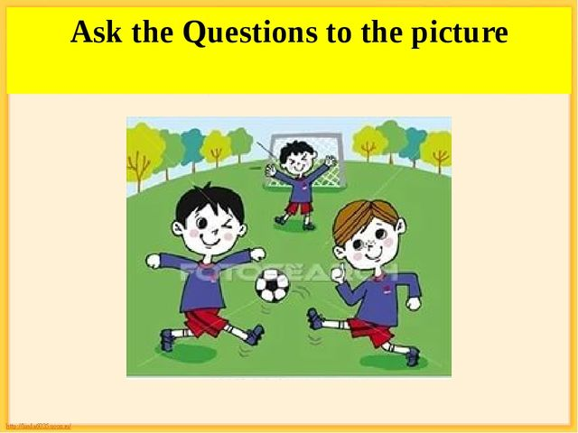 Ask the Questions to the picture