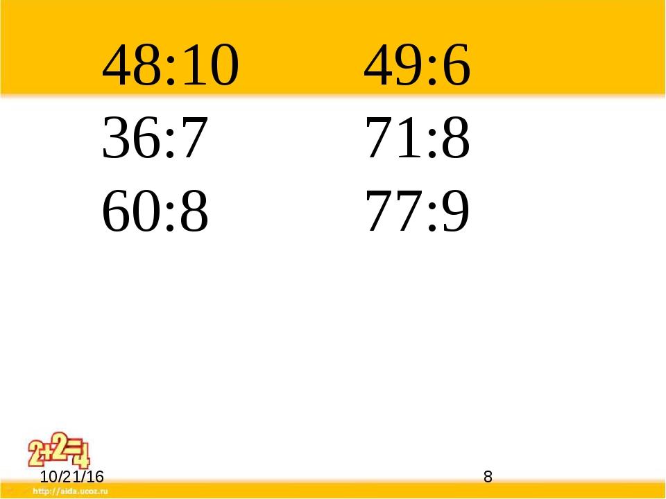 48:10 49:6 36:7 71:8 60:8 77:9