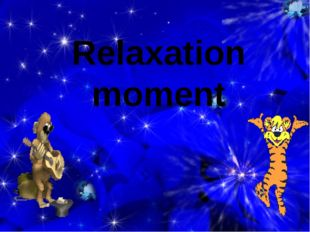 Relaxation moment