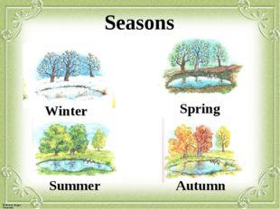 Seasons Autumn Summer Spring Winter © Фокина Лидия Петровна