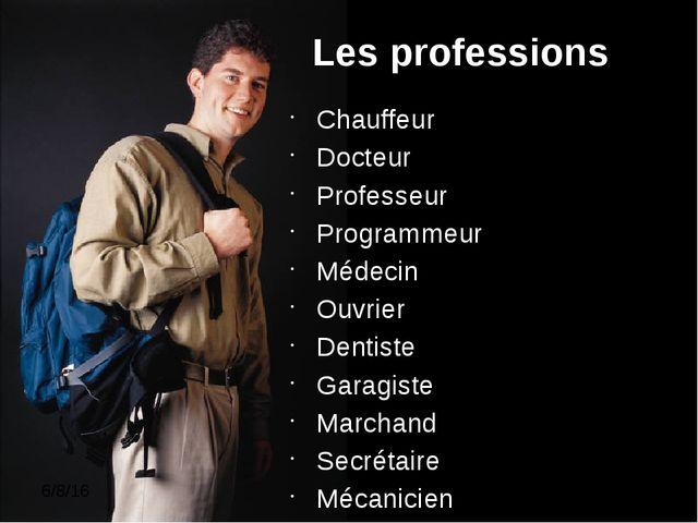 Les professions Chauffeur Docteur Professeur Programmeur Médecin Ouvrier Den...
