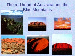 The red heart of Australia and the Blue Mountains