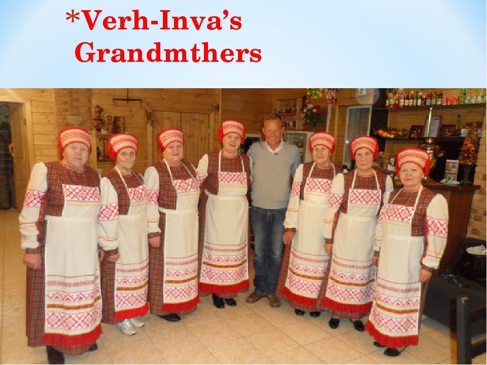 Verh-Inva's Grandmthers