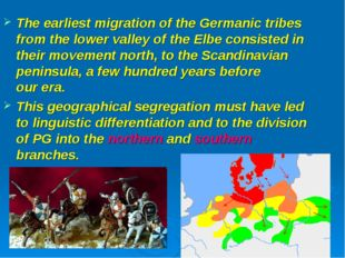 The earliest migration of the Germanic tribes from the lower valley of the El