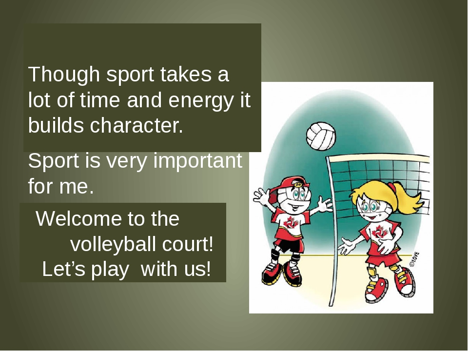 Though sport takes a lot of time and energy it builds character. Sport is ve...