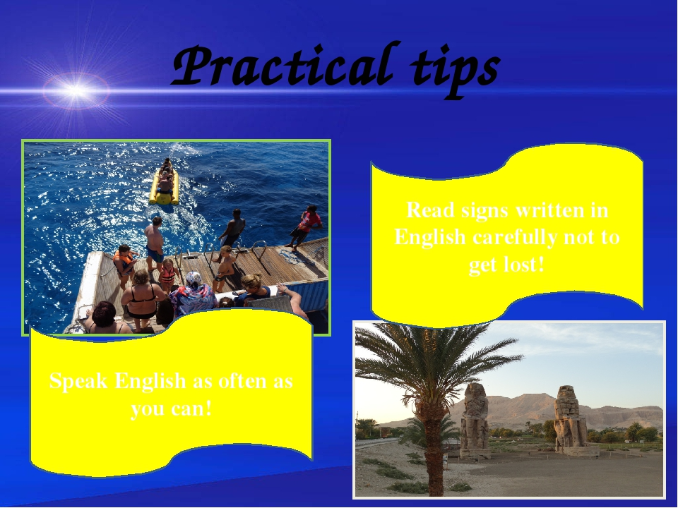Practical tips Improve your English at souvenir shops! Speak English on the b...