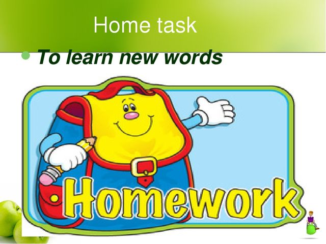 Home task To learn new words