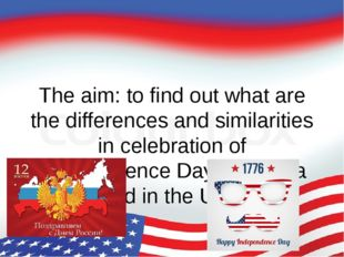 The aim: to find out what are the differences and similarities in celebration