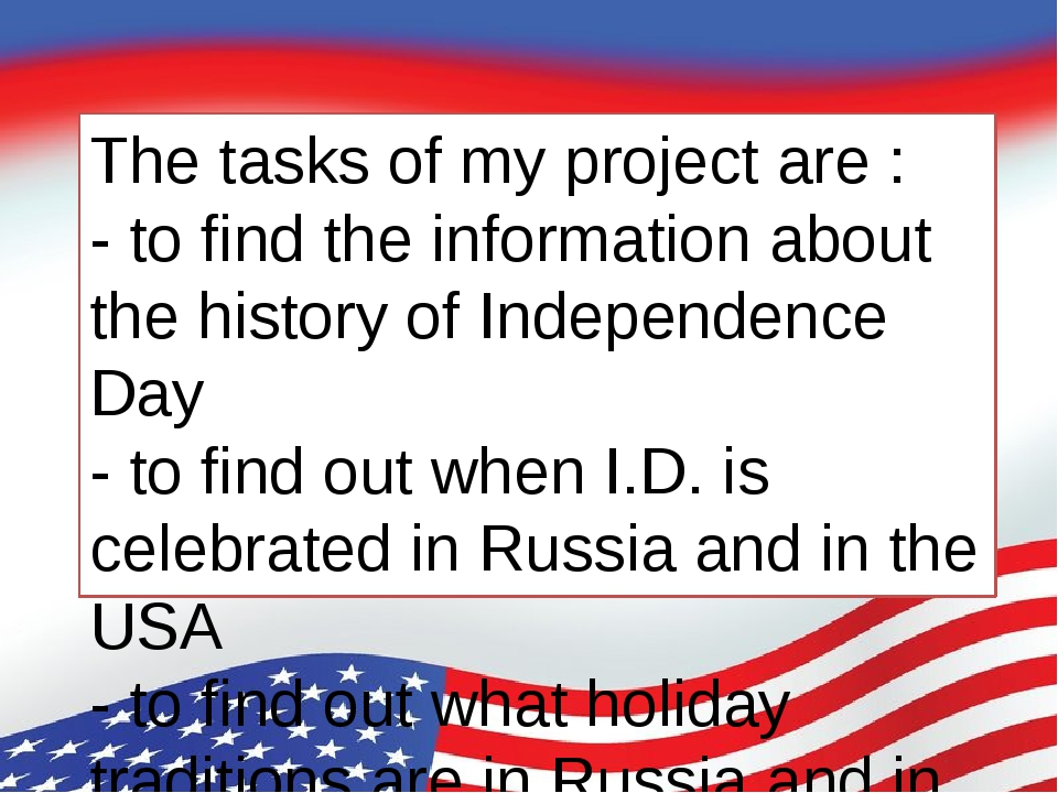 The tasks of my project are : - to find the information about the history of...