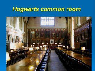 Hogwarts common room
